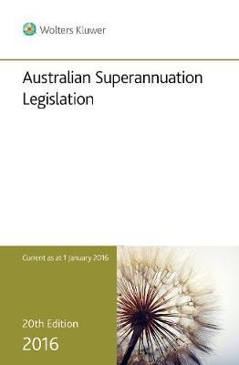 Australian Superannuation Legislation 2016