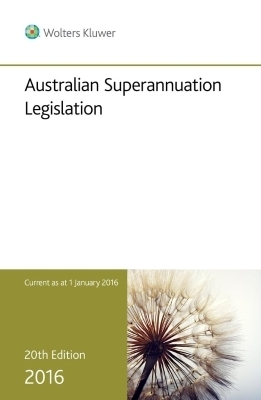 Australian Superannuation Legislation 2016