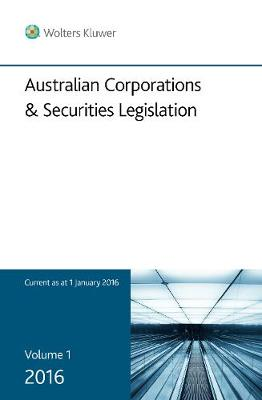 Australian Corporations & Securities Legislation, Vol 1: Legislation