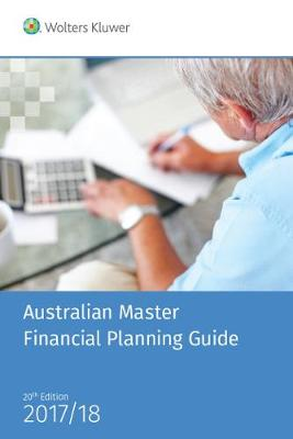 Australian Master Financial Planning Guide 2017/18