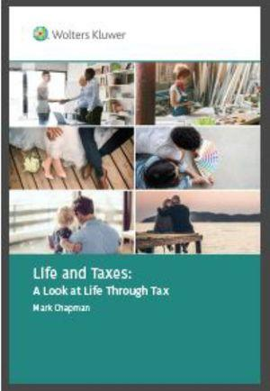 Life and Taxes: A Look at Life Through Tax