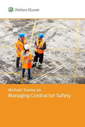 Michael Tooma on Managing Contractor Safety