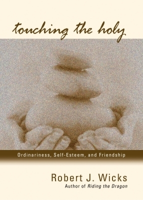 Touching the Holy
