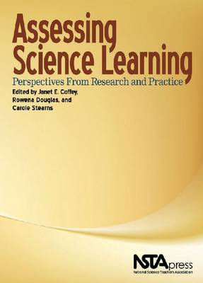 Assessing Science Learning: Perspectives from Research and Practice