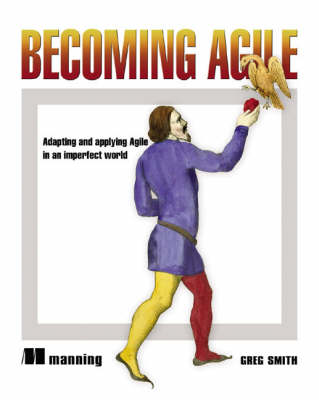 Becoming Agile: .....in a Imperfect  World