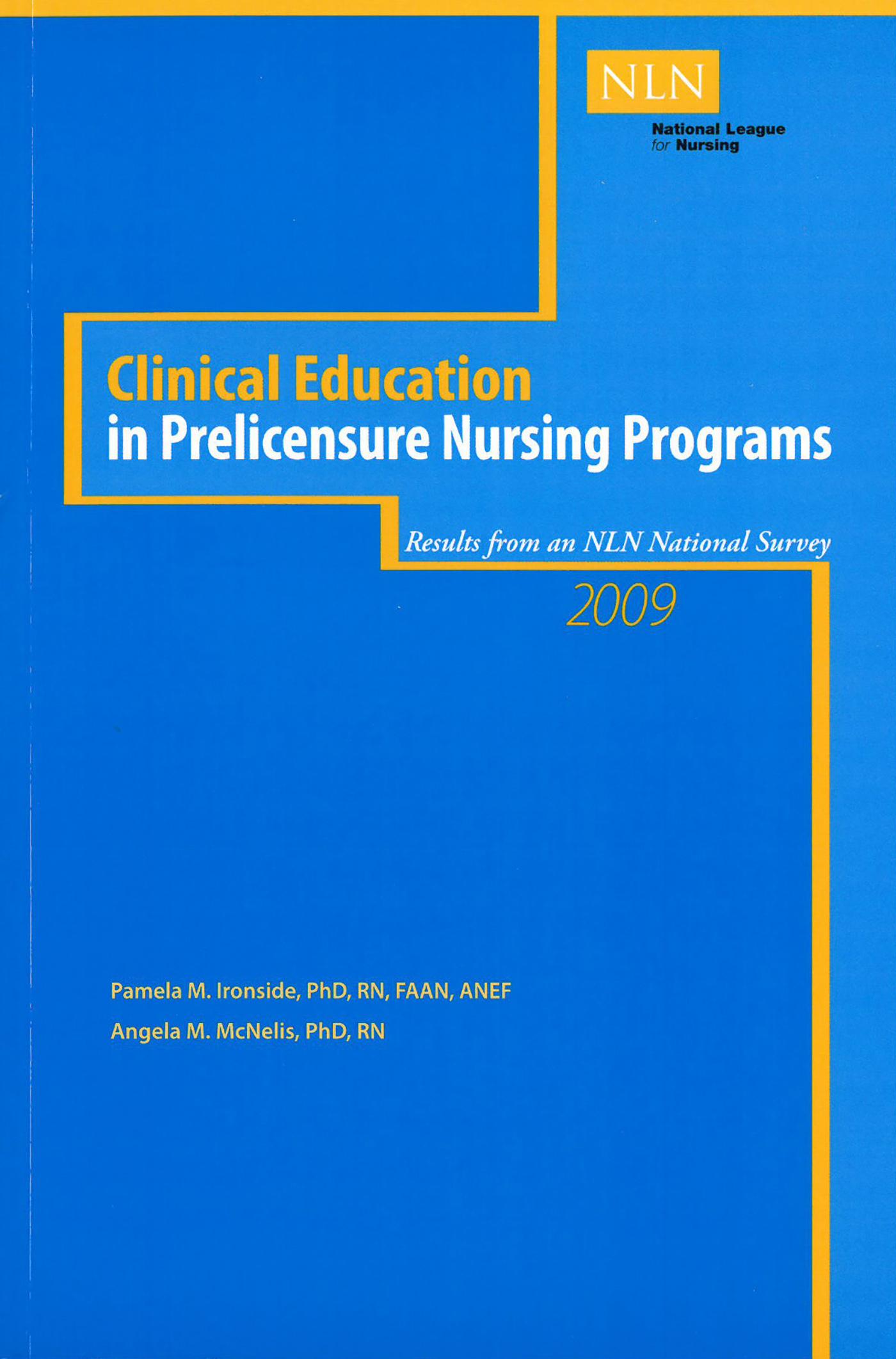 Clinical Education in Prelicensure Nursing Programs