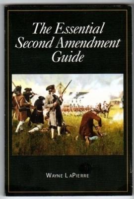 The Essential Second Amendment Guide