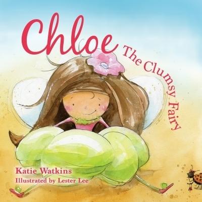 Chloe, the Clumsy Fairy