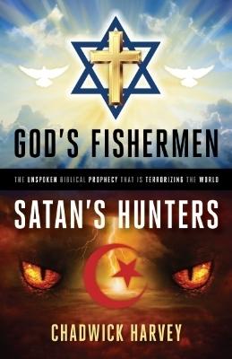 God's Fishermen, Satan's Hunters