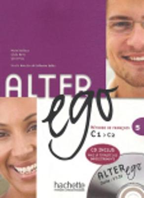 Alter Ego: Livre de l'eleve & CD audio 5