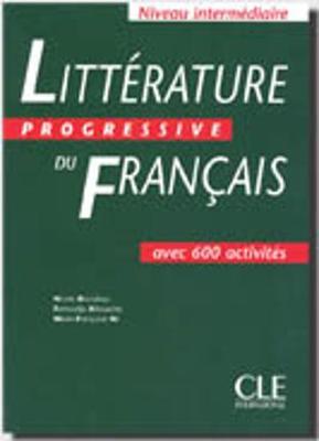 Litterature Progressive Du Francais: Livre Intermediaire