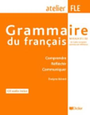 Grammaire Du Francais: Grammaire Du Francais, Niveaux B1-B2