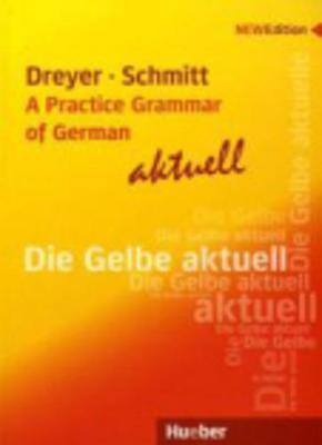Lehr- und Ubungsbuch der deutschen Grammatik - aktuell: A Practice Grammar of