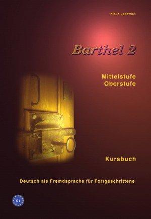 Barthel 2: Kursbuch