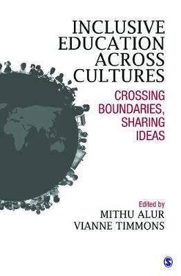 Inclusive Education Across Cultures: Crossing Boundaries, Sharing Ideas