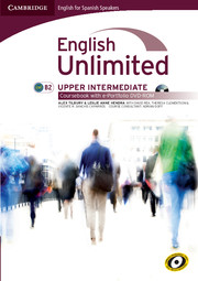 English Unlimited for Spanish Speakers Upper Intermediate Coursebook with e-Portfolio