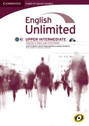 English Unlimited for Spanish Speakers Upper Intermediate Teacher's Pack (Teacher's Book with DVD-ROM)