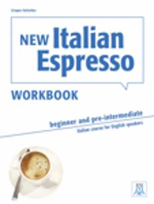 New Italian Espresso - Beginner & Pre-Intermediate Workbook