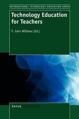 Technology Education for Teachers