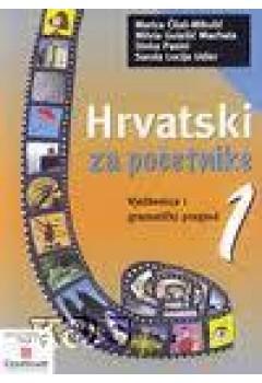 Hrvatski Za Pocetnike 1 (vjezbenica I Gramaticki Pregled) Grammar Book