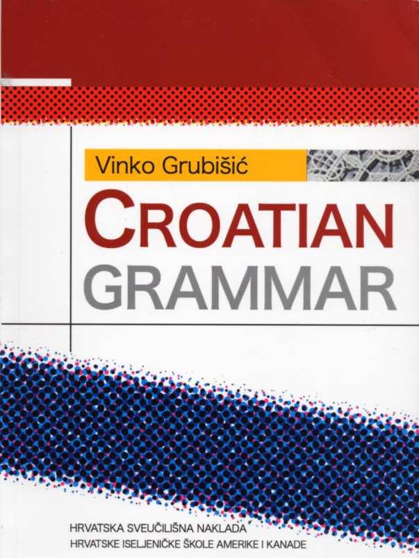 Croatian Grammar Grubisic Vinko