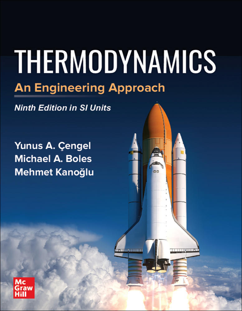 THERMODYNAMICS: AN ENGINEERING APPROACH, SI
