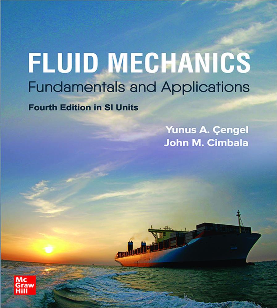 FLUID MECHANICS: FUNDAMENTALS AND APPLICATIONS, SI