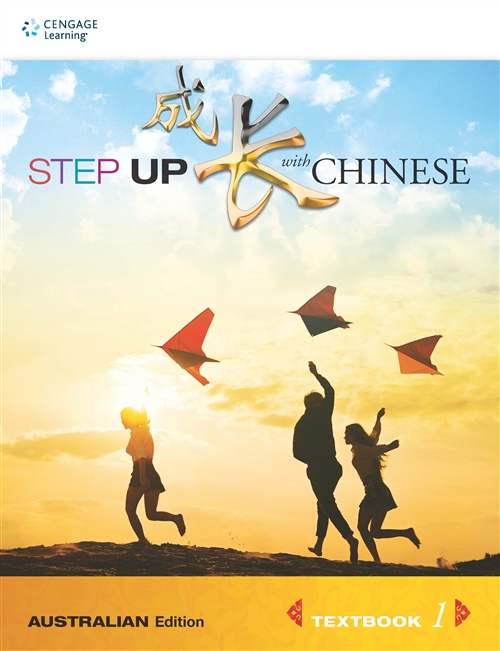 Step Up with Chinese (Australian Edn) Textbook 1