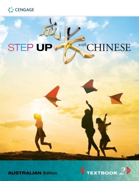 Step Up with Chinese Textbook 2 (Australian Edition)