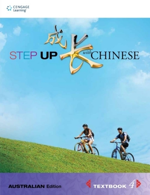 Step Up with Chinese Textbook 4 (Australian Edition)