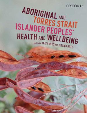 Aboriginal and Torres Strait Islander Peoples' Health & Wellbeing