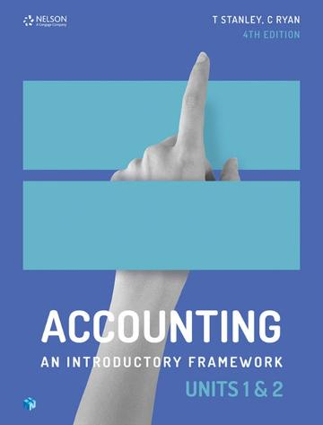 Accounting: An Introductory Framework Units 1 & 2 (Student Book with 4  Access Codes)