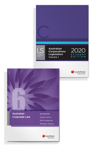 Australian Corporate Law, 6th Edition and Australian Corporations Legislation 2020 - Student Edition (Bundle)