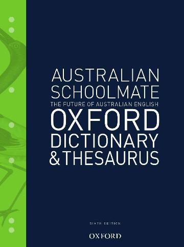 Australian Schoolmate Dictionary & Thesaurus