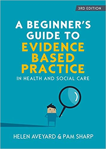 A Beginner's Guide to Evidence-Based Practice
