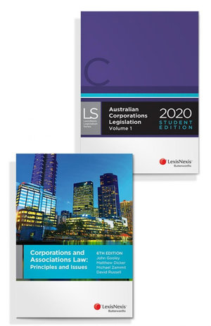 Corporations and Associations Law: Principles and Issues, 6th edition and Australian Corporations Legislation 2020 - Student Edition (Bundle)