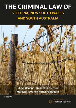 Criminal Law of Victoria, NSW and SA 1e