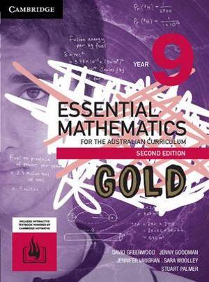 Essential Mathematics Gold for the Australian Curriculum Year 9