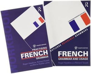French Grammar and Usage + Practising French Grammar