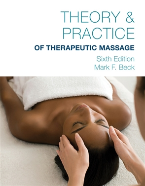 Theory and Practice of Therapeutic Massage, 6th Edition