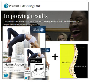 Human Anatomy & Physiology, Global Edition + A Brief Atlas of the Human Body + Mastering A&P with eText (11e)