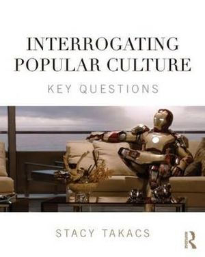 Interrogating Popular Culture