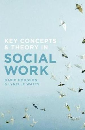 Key Concepts in Social Work