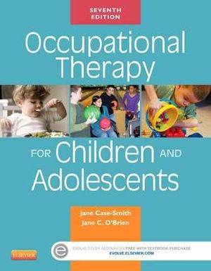 Occupational Therapy for Children, 7e