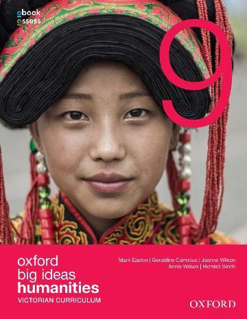Oxford Big Ideas Humanities 9 Victorian Curriculum Student Book + obook assess