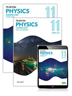 Pearson Physics Queensland 11 Student Book, eBook and Skills & Assessment Book