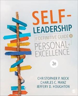 Self-Leadership: The Definitive Guide to Personal Excellence 2ed