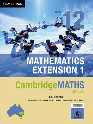 Cambridge Maths Stage 6 NSW Extension 1 Year 12