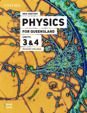 New Century Physics for Queensland Units 3&4 3E Student book + obook assess