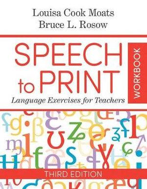 Speech to Print Workbook: Language Exercises for Teachers 3ed